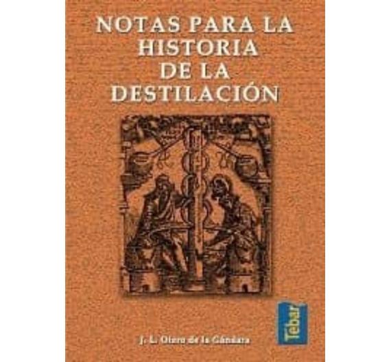 NOTAS PARA LA HISTORIA DE LA DESTILACION